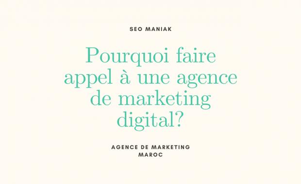 Pourquoi faire appel à une agence de marketing digital