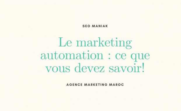 Le marketing automation-ce que vous devez savoir!