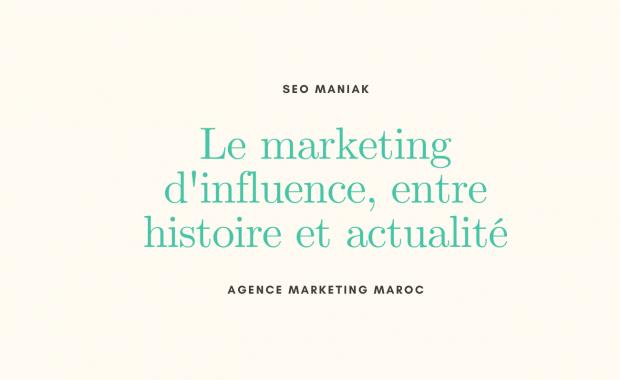Le marketing d'influence, entre histoire et actualité
