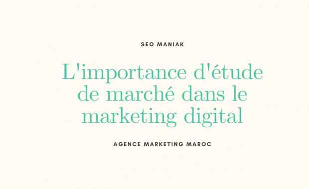 l'importance d'étude de marché dans le marketing digital