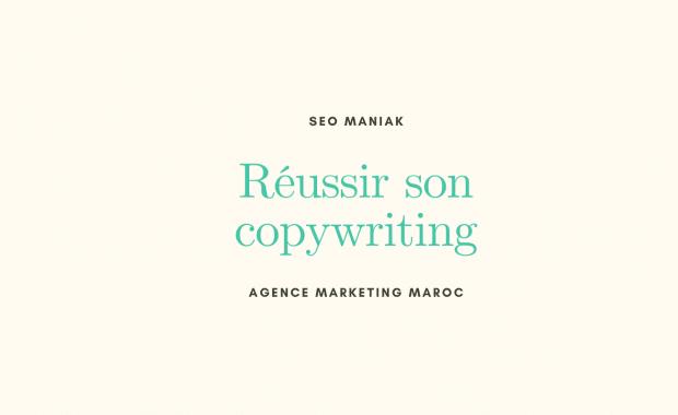 Réussir son copywriting maroc